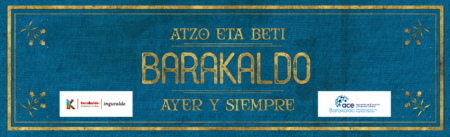 Álbum de cromos Atzo eta beti, Barakaldo Ayer y Siempre