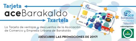 TARJETA  ACE  BARAKALDO  GRANDES  VENTAJAS  EN  EL  PEQUEÑO  COMERCIO